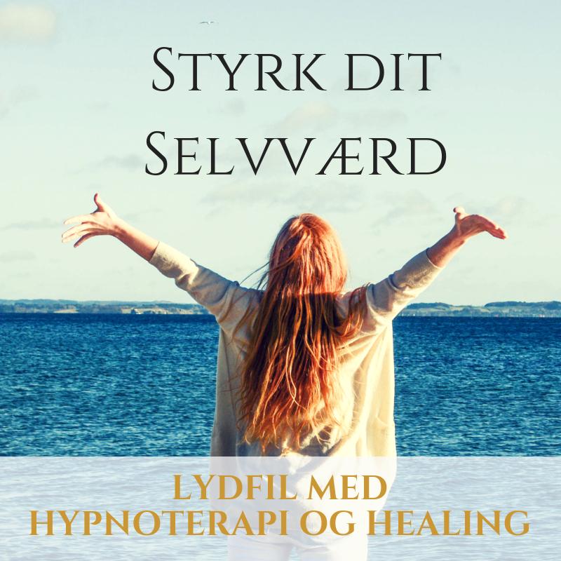 Styrk dit selvværd. Lydfil med hypnoterapi og healing fra introwebinar